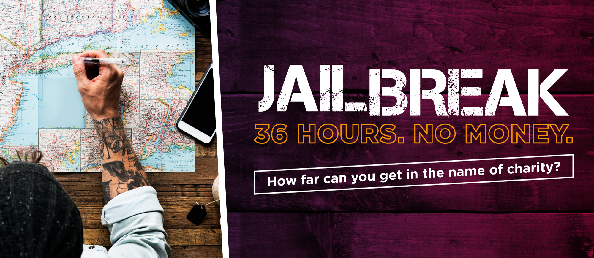 Jailbreak 36 hours no money. How far can you get in the name of charity?