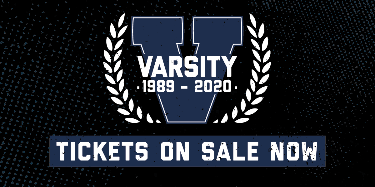 VARSITY 2019 - TICKETS ON SALE NOW