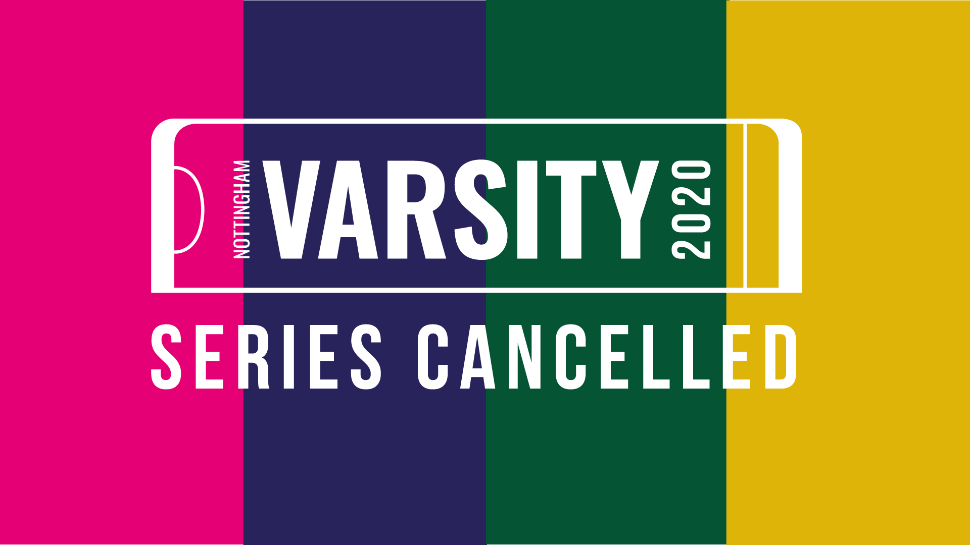 Varsity 2020 Series Cancelled