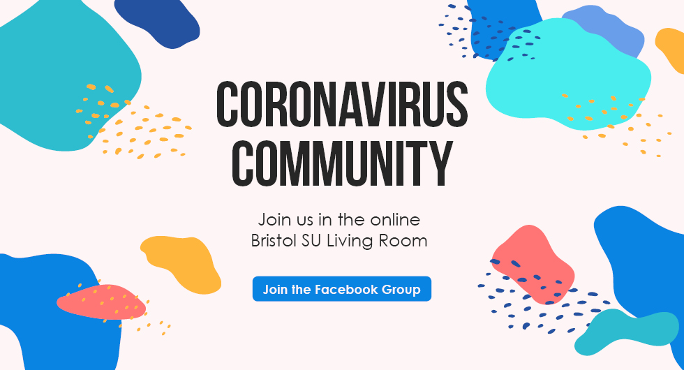 Coronavirus Community: Join the online Bristol SU Living Room Facebook Group