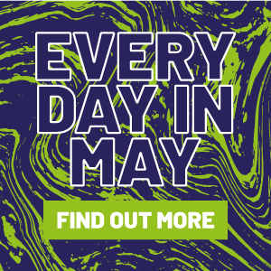 Every Day in May Find out More