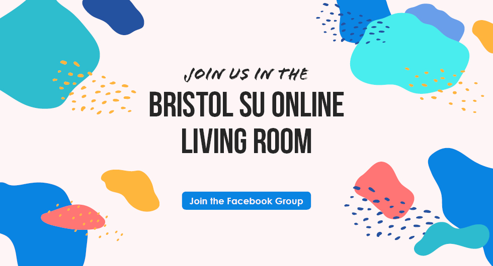 Join the Bristol SU Online Living Room Facebook Group