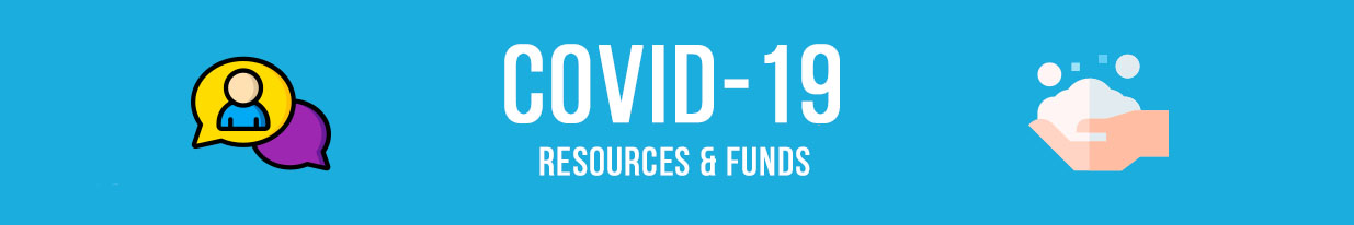 Covid resources and hardship funds.
