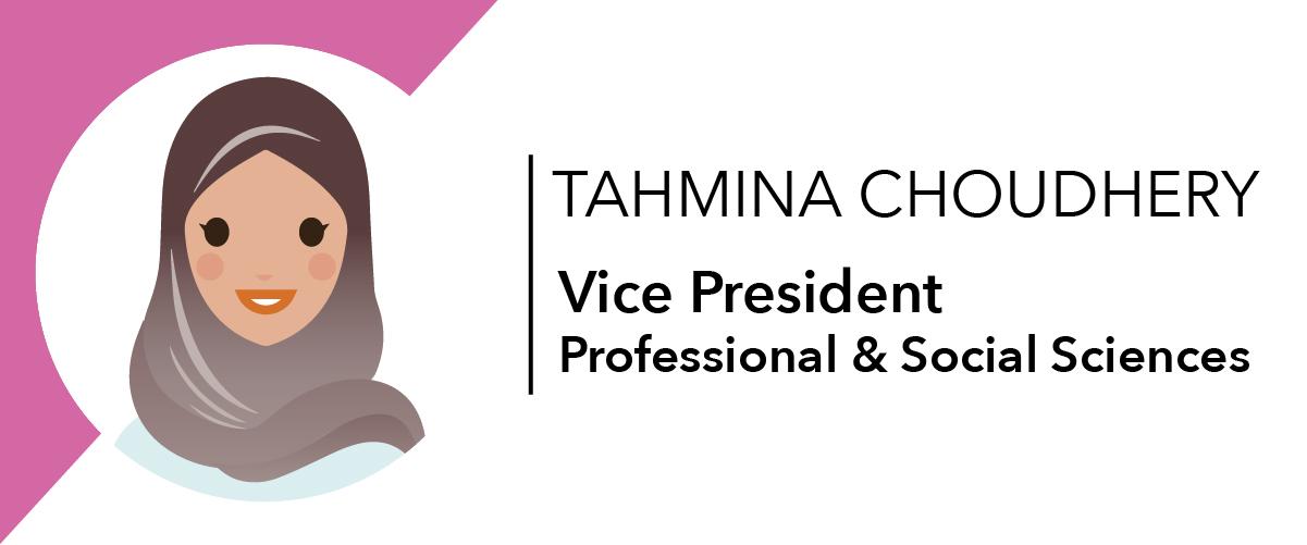 Tahmina Choudhery - Vice President Professional & Social Sciences