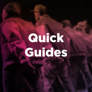 Quick Guides