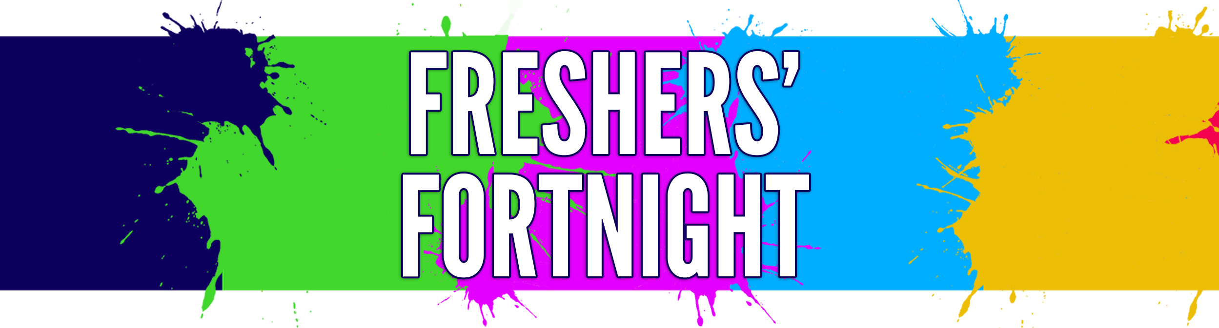 An image reading 'Freshers' Fortnight' with a paint splatter design in the background