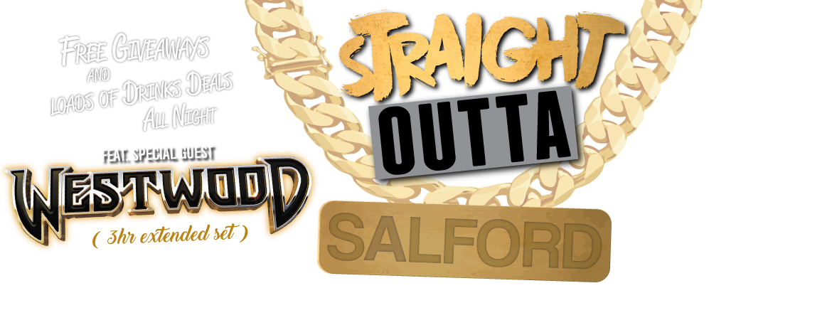 Straight Outta Salford Presents Tim Westwood - Get your tickets now