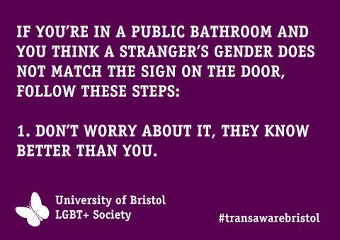 Bristol LGBT+ society's trans awareness toilet poster.