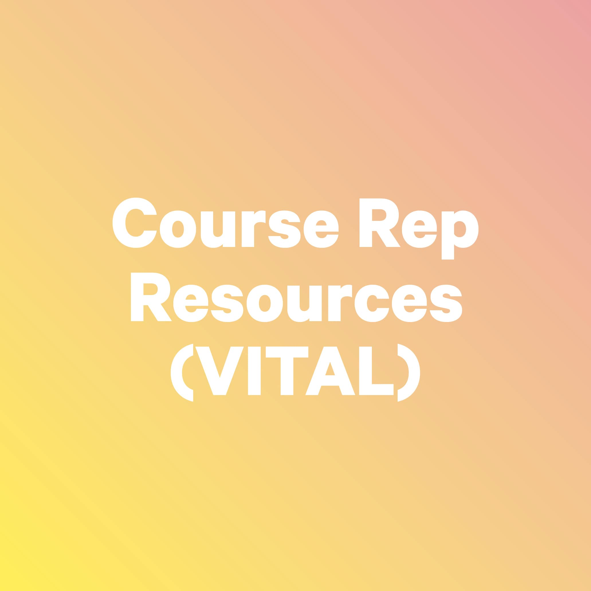 Course rep resources - Vital