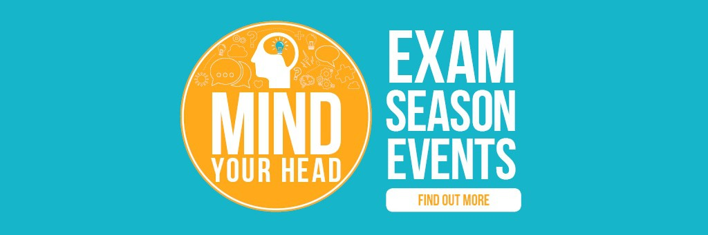 Mind Your Head exam season events banner