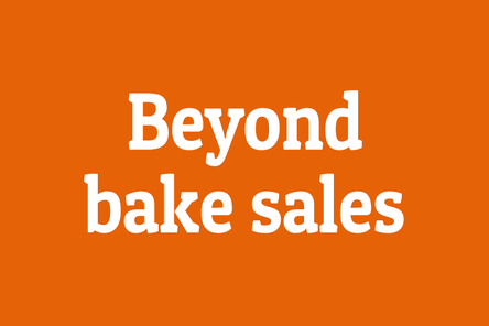 Beyond bake sales