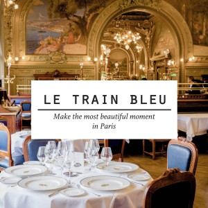 Le Train Bleu - the Palace Restaurant of La Belle Époque