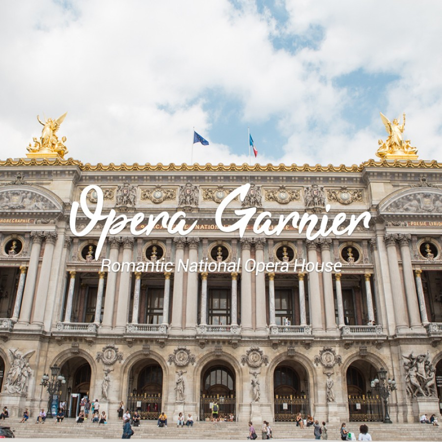 OPERA GARNIER : Romantic National Opera House in Paris