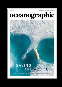 Oceanographic Magazine, Issue 01, Saving the Arctic