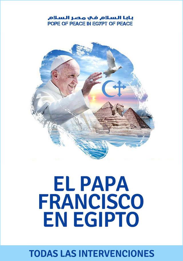 El Papa Francisco en Egipto