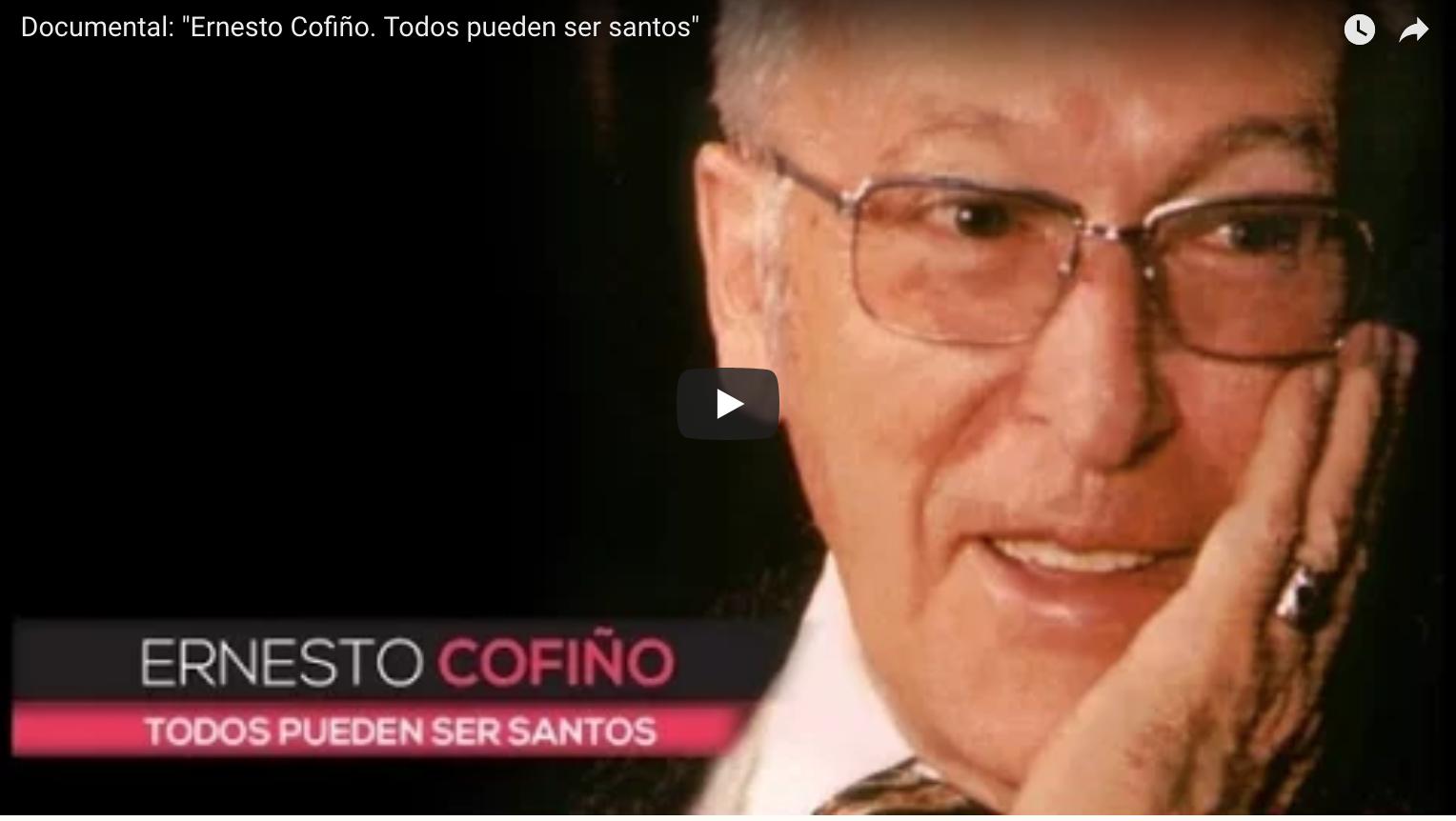 Ernesto Cofiño. Todos pueden ser santos