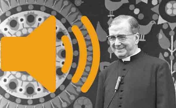 Recull d'àudios de sant Josepmaria