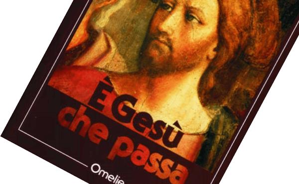 È Gesù che passa