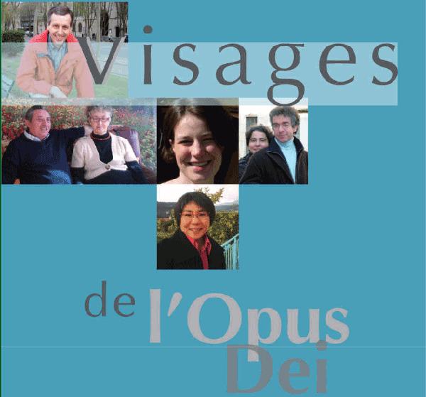 Visages de l'Opus Dei