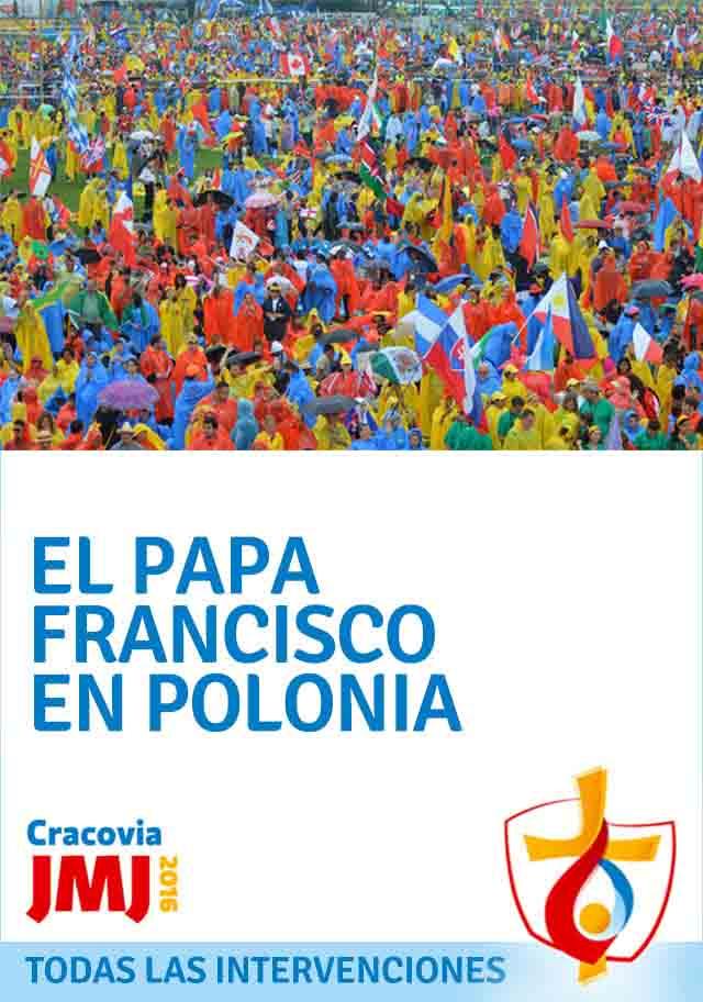 El Papa Francisco en la JMJ de Polonia