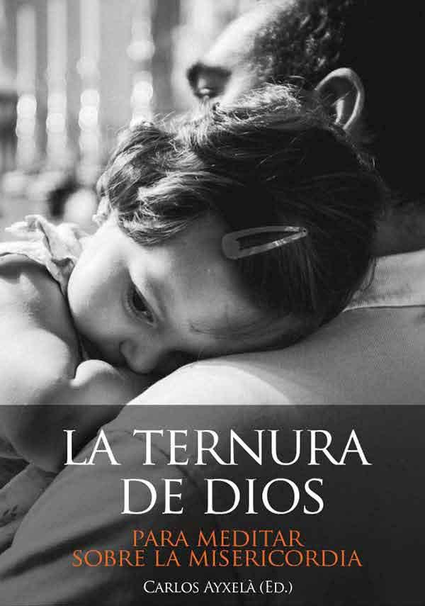 """La ternura de Dios"""