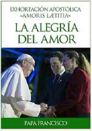 """""""Amoris laetitia"""" (""""La alegría del amor""""), en ePub, Mobi y PDF"""