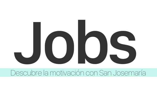 Descubre la motivación con San Josemaría