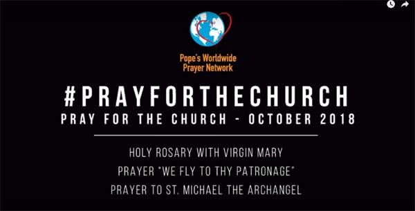 Special prayer campaign for the Church, October 2018