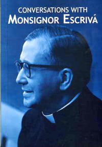 <i>Conversations with Monsignor Escrivá</i>