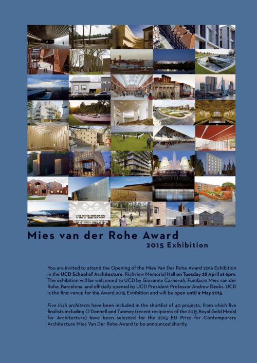 Mies Van Der Rohe Awards 2015 Exhibition in UCD