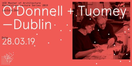 UCD Master of Architecture Lecture 28.03.2019