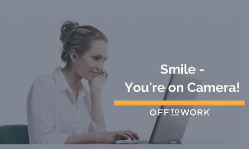 Smile - You're on Camera.