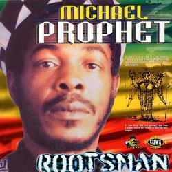 Michael-Prophet-Rootsman