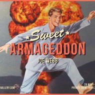 Joe-Webb-Sweet-Armageddon-1 (1)