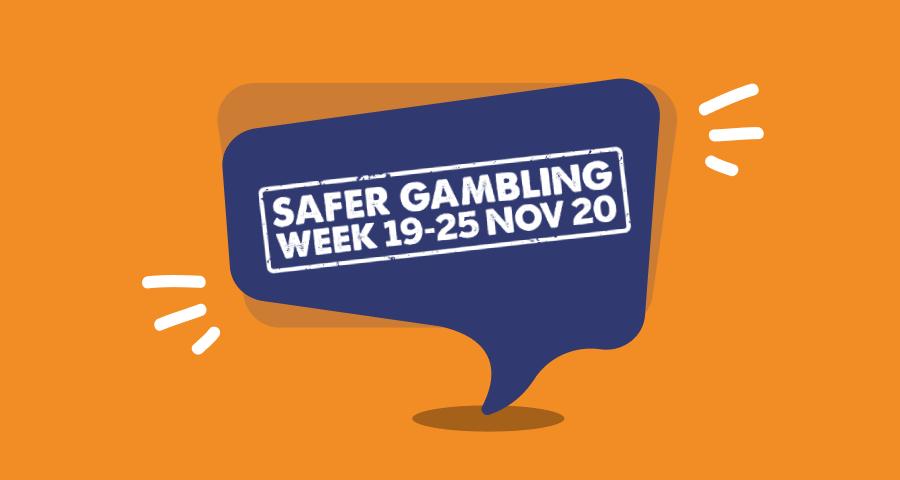 Safer Gambling Week 2020 Hub