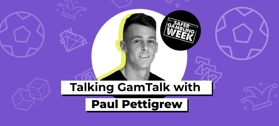 Paul Pettigrew GamTalk