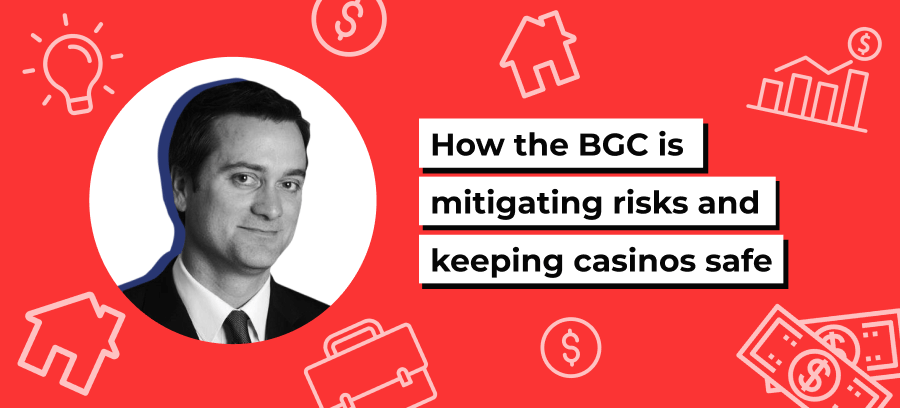 How the BGC is mitigating risks and keeping casinos safe