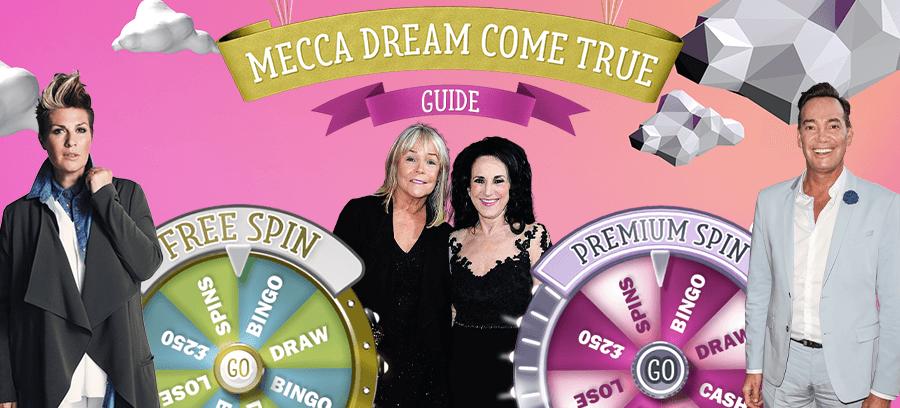 Mecca Dream ComeTrue Guide