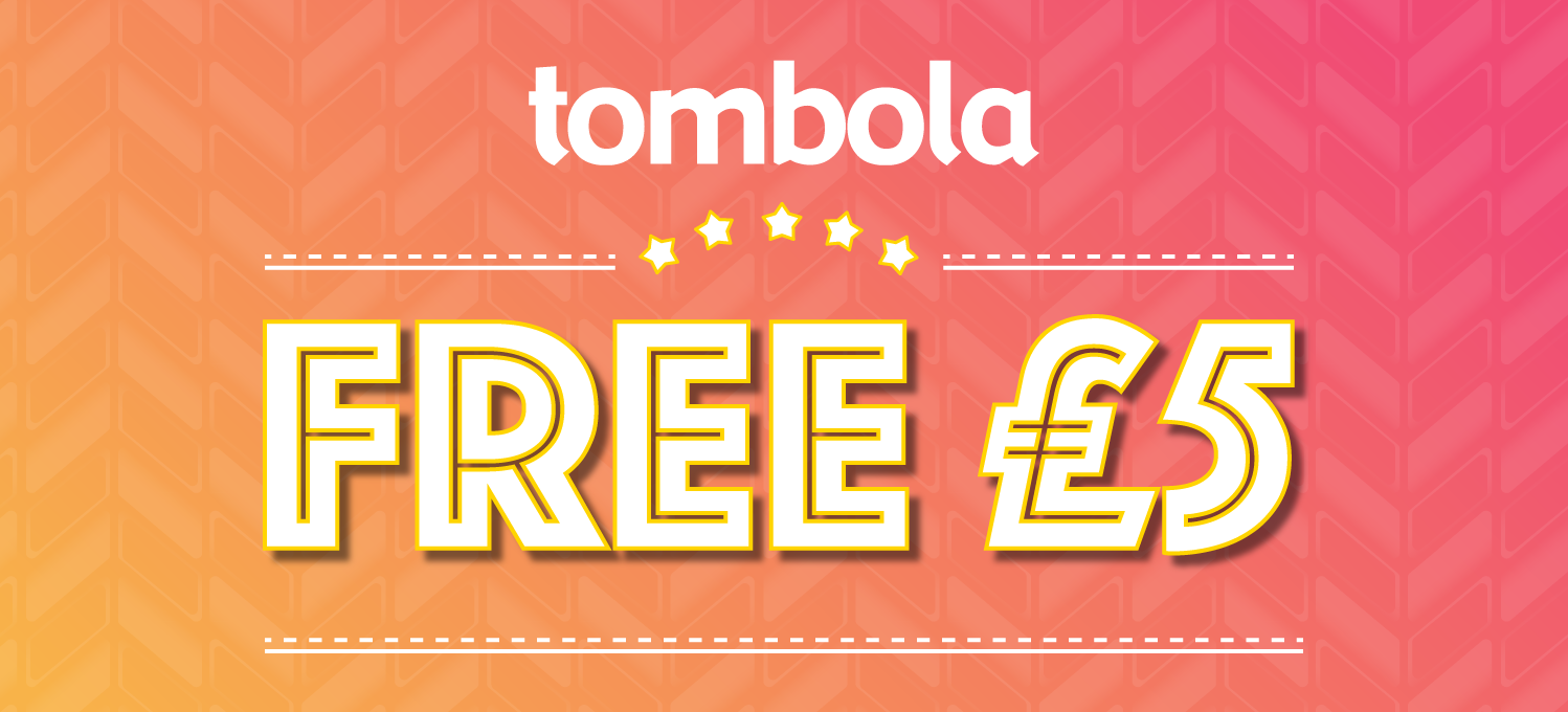tombola relaunches free £5 offer