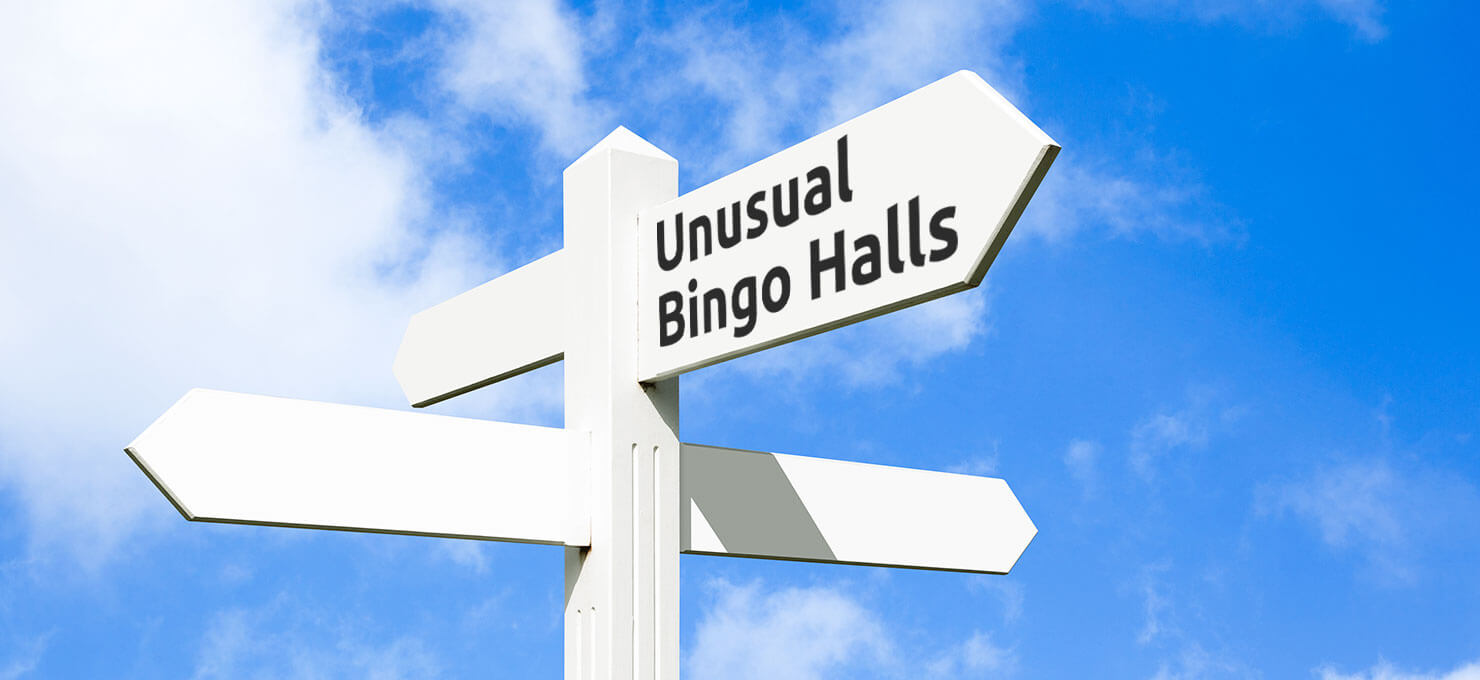 Unusual bingo halls