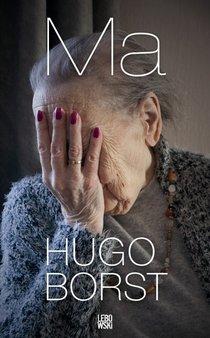 Hugo Borst - Boekomslag van 'Ma'