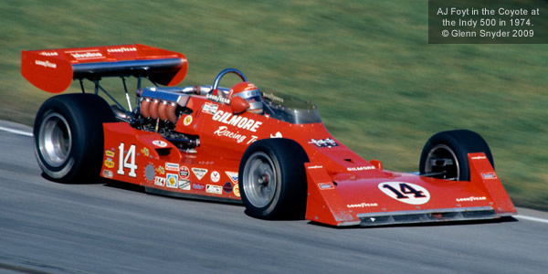 AJ Foyt in the Coyote at the Indy 500 in 1974.  Copyright Glenn Snyder 2009.  Used with permission.