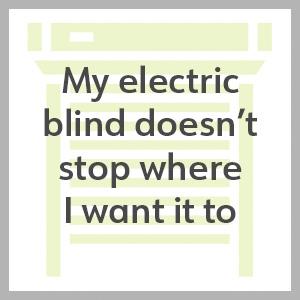 electric roller blind doesnt stop