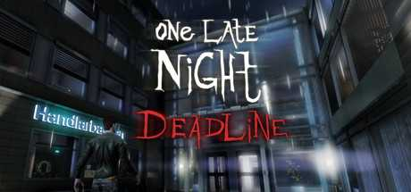 One Late Night: Deadline