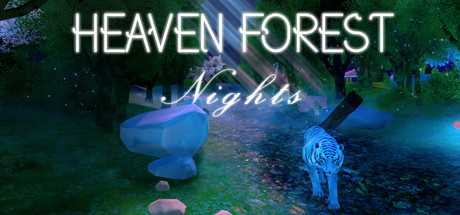 Heaven Forest NIGHTS