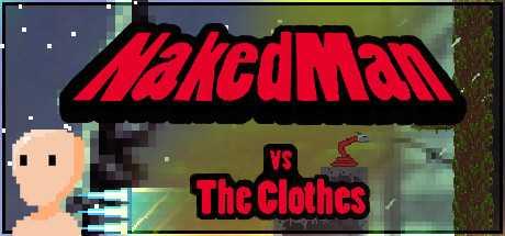 NakedMan VS The Clothes
