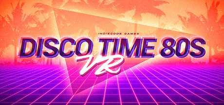 Disco Time 80s VR
