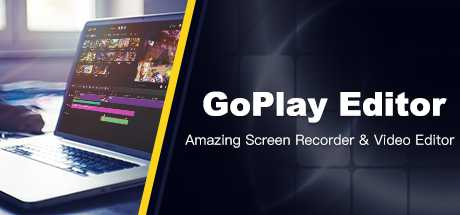 GoPlay Editor - Amazing Game Recorder & Video Editor