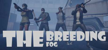 The Breeding: The Fog