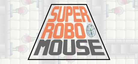 SUPER ROBO MOUSE